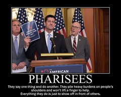 Pharisees (rstrawser) Tags: polticis healthcare congress ryan washington hypocrites pharisees poster demotivation