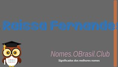 O SIGNIFICADO DO NOME RAISSA FERNANDES (Nomes.oBrasil.Club) Tags: significado do nome raissa fernandes
