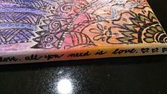 All You Need Is Love (picksnoz) Tags: allyouneedislove beatlesart mehndiartflower juliecriswellsacramentoartist rainbowart alcoholwashedpaintingflower flowerart bohoart quotationart