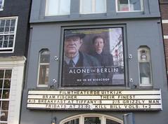 ALONE IN BERLIN (streamer020nl) Tags: uitkijk aloneinberlin film movie filmtheater prinsengracht thompson gleeson bruhl vincentperez hansfallada amsterdam 2017 030517 holland nederland netherlands paysbas niederlande