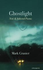 Ghostlight: New & Selected Poems (Skyroad) Tags:
