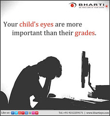 Your child's eyes are more important than their grades..! (bhartieye) Tags: bharti eye eyecare delhi services refractive retina asthetics care cataract lasik catract surgery oculoplasty ophthalmology hospital foundation phacoemulsification phacocataract phacoemulisification glucoma glaucoma