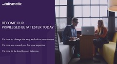 Become Privileged Beta Tester for Talismatic (Talismatic) Tags: hr tool recruitment platform software technology