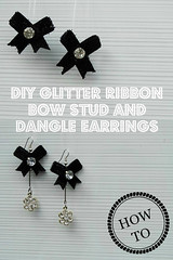 How to make DIY glitter ribbon bow stud and dangle earrings 19 (DIY Empress) Tags: earrings diy diyearrings pretty happy fashion beauty beautiful love style girl good cute gifts diys tutorial howto creative inspiration bow glitter shimmer earringfashion