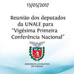 Reunião dos deputados da UNALE para 21º Conferência Nacional.