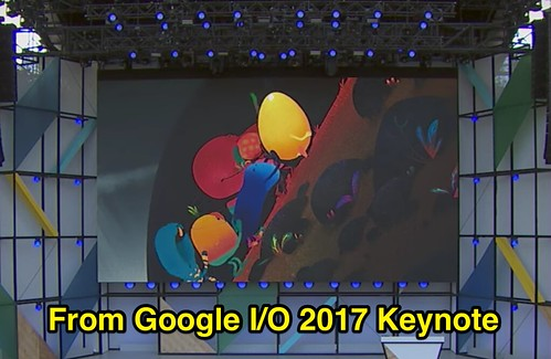 Intro Video of Google I/O 2017 Keynote by Wesley Fryer, on Flickr