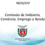 Comissão de Indústria, Comércio, Emprego e Renda 16/05/2017