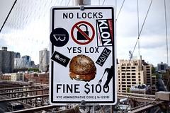 No Locks Yes Lox (-»james•stave«-) Tags: newyork nyc manhattan brooklyn urban city street bridge sign notallowed forbidden lovelocks lox bagel homonym humor stickers nikon d5300
