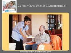 24 Hour Care_ When Is It Recommended (Unique HomeCare Services) Tags: health caregiver caregiving nursing facility senior eldercare healthcare domesticservices homehealthcare homehealthcarenurses homehealthcareconsultants assistedliving alzheimer'scare