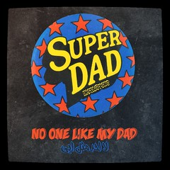 SUPER DAD (dr.7sn Photography) Tags: superdad super dad retro vintage design fatherday father