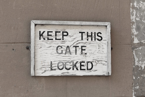 Keep This Gate Locked