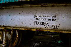 Truth (Mystikopoulos) Tags: urbex train trainyard montreal art graffiti love world deserve abandoned wagon rusty rust