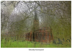Ghostly graveyard (Andy Coe) Tags: ghost ghostly graveyard photo impression art stacked painting rotherham