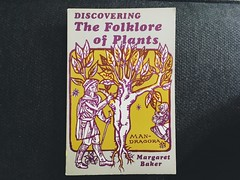 The Folklore of Plants by Margaret Baker (Dradny) Tags: vintage margaretbaker poets poetry reaearxh folklore flowers books booksflowers