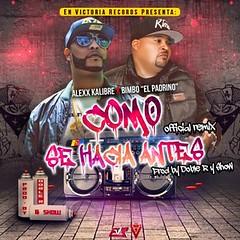 Alexx Kalibre Ft. Bimbo – Como Se Hacia Antes (Official Remix) (http://www.labluestar.com) Tags: alexx antes bimbo como ft hacia kalibre official remix se
