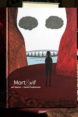 Mort & vif (pilllpat (agence eureka)) Tags: bd davidprudhomme jefhautot futuropolis mortvif