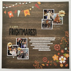 I love Frightmares! (girl231t) Tags: 2017 scrapbook paper rsg3 sketch6 12x12layout layout sketchbased rsg