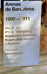 CENTRE COMERCIAL LAS ARENAS (Yeagov C) Tags: 2017 barcelona catalunya centrecomerciallasarenas lasarenas centrecomercial plaçaespanya plaçadespanya granviadelescortscatalanes carrertarragona carrerdetarragona agustífonticarreres richardrogers 1900 1927 1977 1988 1999 2011