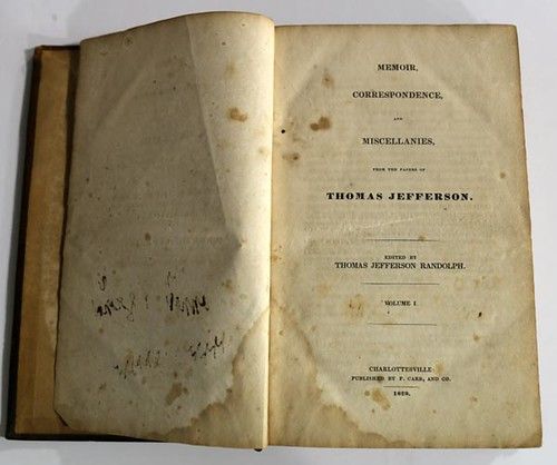Memoir, Correspondence, and Miscellanies from the papers of Thomas Jefferson. Volumes 1-4, 1829 ($840.00)