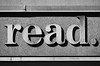 read. (James_D_Images) Tags: read sign period letters punctuation language serif shadow font library wall monochrome blackandwhite metal