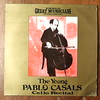 Tartini, Schumann, Wagner, Boccherini, Campagnoli, Mozart, Popper, Chopin, Bach, Goltermann - The Young Pablo Casals - Cello Recital - Ember GVC 42, Great Musicians of the Century, 1975 (Piano Piano!) Tags: lp vynil vinyl record album disq disque platte schallplatte 12inch cover sleeve hoes hulle tartini schumann wagner boccherini campagnoli mozart popper chopin bach goltermanntheyoungpablocasalscellorecitalembergvc42 greatmusiciansofthecentury 1975