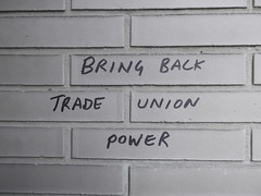 26th June 2017 (themostinept) Tags: words graffiti scrawl bricks white black writing lettering bringbacktradeunionpower eustonroad london wc1 euston kingscross bloomsbury camden