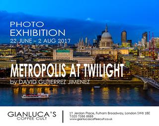 Photo Exhibition - Metropolis At Twilight, London, UK