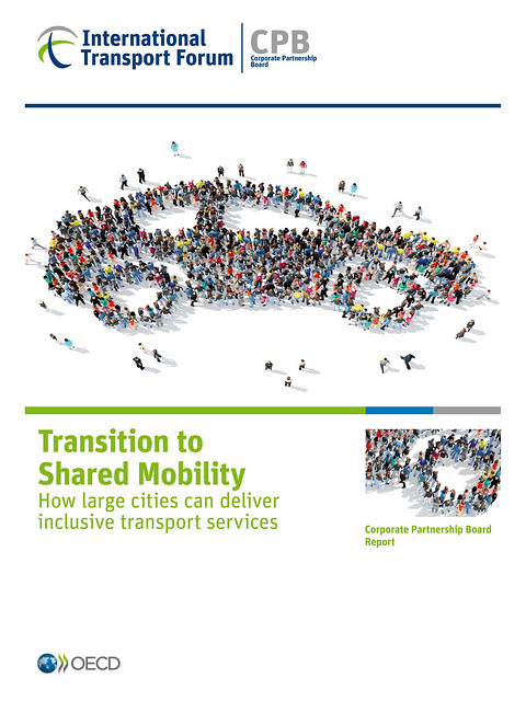 Transition to Shared Mobility: How large cities can deliver inclusive transport services