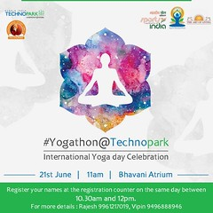 Be a part of the International Yoga Day celebrations as Technopark, Trivandrum, in association with Vivekananda Study Circle, conducts a huge Yogathon on June 21st, at 11:00am! The event will take place at Technopark's Bhavani building, and will be inaugu (Technopark Trivandrum) Tags: technopark