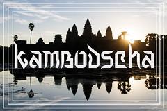 Lust-4-life kambodscha cambodia travel blog reiseblog titelbild (lustforlifeblog) Tags: lust4life travel travelblog reiseblog travelling lustforlife photography photographie fotografie literatur kunst art literature kambodscha cambodia angkor wat