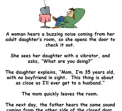 She Heard A Strange Buzzing Noise From Her Daughter's Bedroom (jokesoftheday) Tags: bedroom buzzing daughters day funny heard hilarious joke jokesoftheday newestjokes noise strange