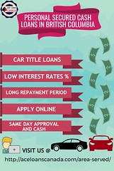 personal secured cash loans in bc (aceloanscanada) Tags: personal secured cash loans britishcolumbia