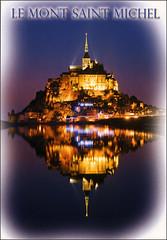 postcard - Mont St. Michel 3 (Jassy-50) Tags: postcard montsaintmichel montstmichel france abbey monastery island unescoworldheritagesite unescoworldheritage unesco worldheritagesite worldheritage whs night couesnonriver bay water