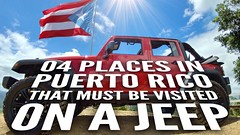 Top 04 places in Puerto Rico that must visit on a Jeep or 4x4 vehicle (video link on description) (jasanves) Tags: puertorico jeep jeepwave tourism chinchorreo monte turismo trail restaurant top10 countdown aventura 4x4