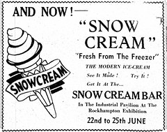 1949. Snow Cream advertisement. TMB, June 18, p.2 (Love in a little black diary) Tags: rockhampton centralqueensland rockhamptonshow showtime rockhamptonagriculturalsociety rockhamptonshowsociety queensland theshow annualshow themorningbulletin