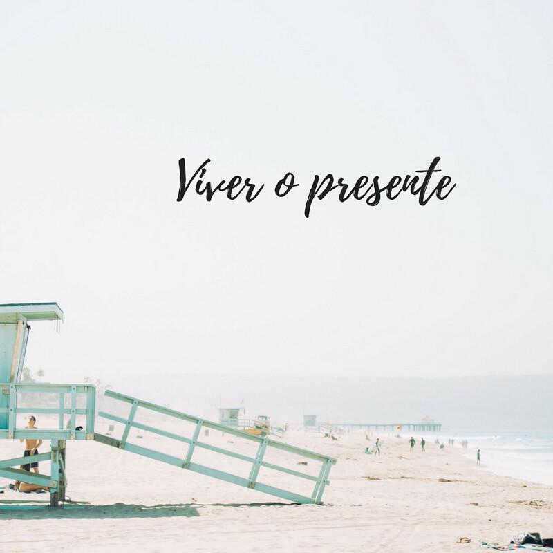 Viver o presente