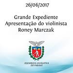 Grande Expediente - Apresentação do violinista Roney Marczak 26/06/2017
