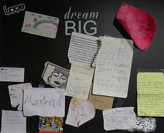 Love Dream Big (5of7) Tags: blackboard notes paper words text ink postit fav 4fav