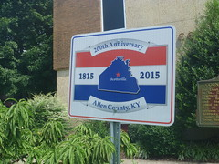 Sign Marking The 200th Anniversary Of Allen County, August 1,2016 (rustyrust1996) Tags: allencounty scottsville kentucky courthouse sign 200thanniversary