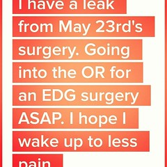 When they finally realized something was REALLY wrong and I was dying. #gastricbypass #gastricsleeve #gastricrevision #gastricleak #vsgleak #dying #Timehop (Jenn ♥) Tags: ifttt instagram