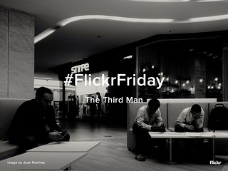 Flickr Friday - The Third Man