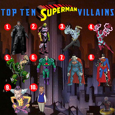 Top Ten Superman Villains (AntMan3001) Tags: top ten superman villains