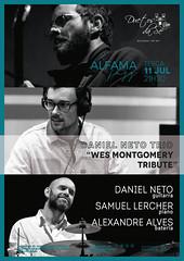 CONCERTO ALFAMA JAZZ - Duetos da Sé - ALFAMA LISBOA - TERÇA-FEIRA 11 JULHO 2017 - 21h30 - DANIEL NETO TRIO - WES MONTGOMERY TRIBUTE (Duetos da Sé) Tags: duetosdasé alfamajazz jazz concertojazz jazzconcert jazzmusic danielneto samuellercher alexandrealves danielnetotrio wesmontgomerytributo noitedejazz worldmusic musica música musique music konzert konzerte arte art artistas artista instrumental intimista intimate intimiste concertos conciertos concerts café bar restaurante restaurant nuit noite night noche duetosdase live gastronomia gastronomy jantar dinner abendessen dîner cena espectáculos espectáculo spektakel musical show shows alfama lisboa lisbon lisbonne lissabon portugal concerto concert concierto concerti concerten koncerter konsertit blues julho july julio juillet 2017 лиссабон