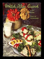 """Milch, Käse, Quark"" Werbekochheft (altpapiersammler) Tags: alt old vintage buch heft kochen küche ernährung grundnahrungsmittel essen food tisch schrift schriftdesign lettering"