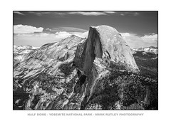 HALF DOME - YOSEMITE NP (mark_rutley) Tags: yosemite anseladams glacierpoint halfdome blackandwhite california usa usaroadtrip travel nationalpark nps