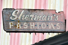 Sherman's Fashions -- Clarksdale, Mississippi (forestforthetress) Tags: sign letters text message color outdoor omot nikon clarksdale mississippi jukejointfestival