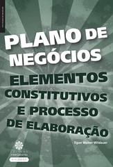 Plano de negócios: elementos construtivos e processo de elaboração (Biblioteca da Unifei Itabira) Tags: capa livro junho 2017