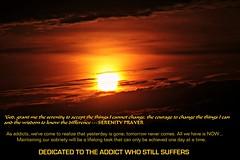 Dedication (~nevikk~) Tags: dedication addiction sobriety serenityprayer sunrise kevinkelly hope