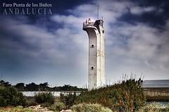 Faro Punta de los Baños (Juan Carlos Balbás) Tags: faro lighthouse andalucía almería puntadelosbaños