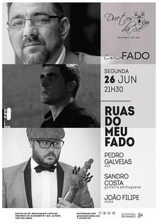 CONCERTO IN FADO - Duetos da Sé - ALFAMA - LISBOA - SEGUNDA-FEIRA 26 JUNHO 2017 - 21h30 - RUAS DO MEU FADO - Pedro Galveias - Sandro Costa - João filipe